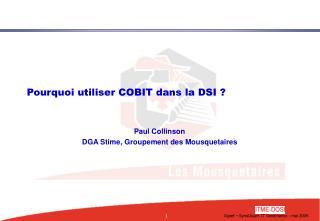 Pourquoi utiliser COBIT dans la DSI