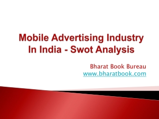 Mobile Advertising Industry In India - Swot Analysis