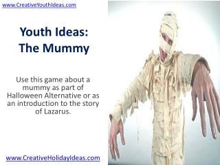 Youth Ideas: The Mummy