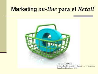 Marketing on-line para el Retail