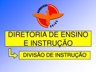 DIRETORIA DE ENSINO E INSTRU  O