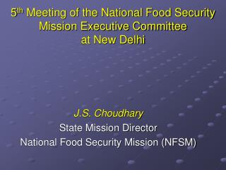 5th Meeting of the National Food Security Mission Executive Committee  at New Delhi