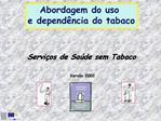Servi os de Sa de sem Tabaco