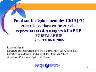 Point sur le d ploiement des CRUQPC  et sur les actions en faveur des repr sentants des usagers   l APHP FORUM ARHIF  3