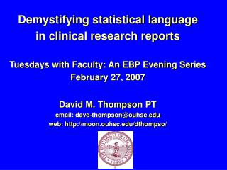 Demystifying statistical language  in clinical research reports  Tuesdays with Faculty: An EBP Evening Series February 2