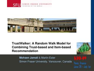 TrustWalker: A Random Walk Model for Combining Trust-based and Item-based Recommendation
