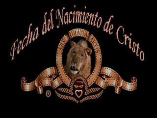 FECHA DEL NACIMIENTO  DE CRISTO