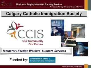 Temporary Foreign Workers  Support  Services