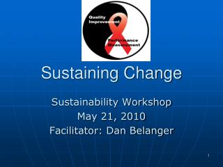 Sustaining Change