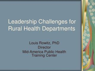 Leadership Challenges for Rural Health Departments