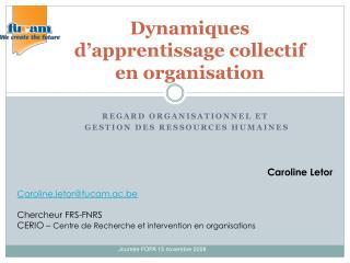 Dynamiques d apprentissage collectif en organisation