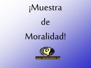 Muestra de Moralidad