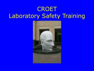 CROET Laboratory Safety Training
