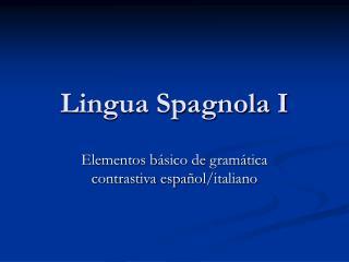 Lingua Spagnola I