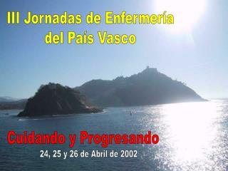 III Jornadas de Enfermer a del Pa s Vasco