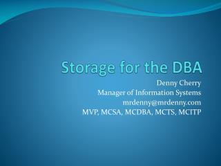 Storage for the DBA