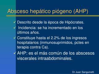 Absceso hep tico pi geno AHP