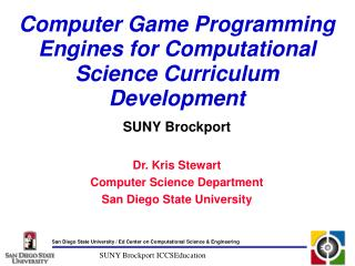Computer Game Programming Engines for Computational Science Curriculum Development