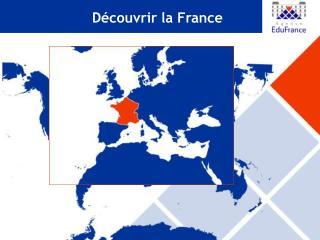 D couvrir la France