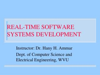 REAL-TIME SOFTWARE SYSTEMS DEVELOPMENT