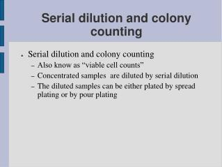Serial dilution and colony counting
