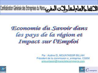 Economie du Savoir dans les pays de la r gion et Impact sur lEmploi