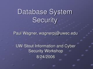 Database System Security