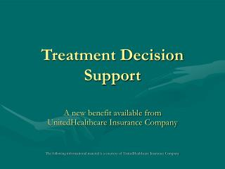 Treatment Decision Support