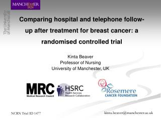 Comparing hospital and telephone follow-up after treatment for breast cancer: a randomised controlled trial