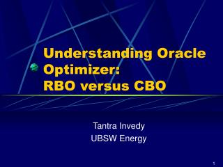 Understanding Oracle Optimizer: RBO versus CBO