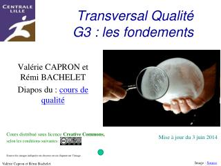 Transversal Qualit  G3 : les fondements