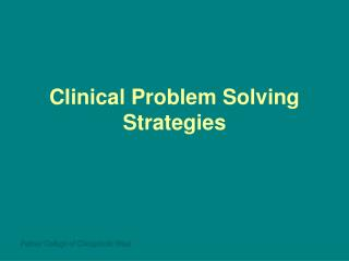 Clinical Problem Solving Strategies
