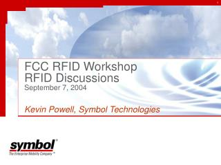 FCC RFID Workshop  RFID Discussions September 7, 2004