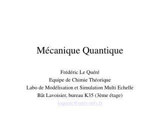 M canique Quantique