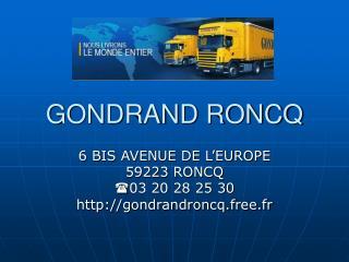 GONDRAND RONCQ