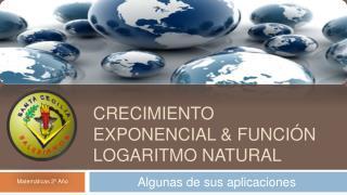 Crecimiento exponencial  funci n logaritmo natural