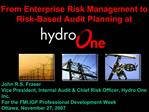 From Enterprise Risk Management to Risk-Based Audit Planning at