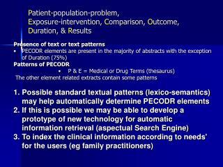 Patient-population-problem,  Exposure-intervention, Comparison, Outcome, Duration,  Results