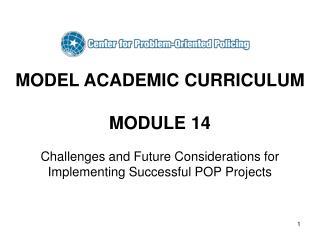 MODEL ACADEMIC CURRICULUM  MODULE 14