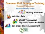 Summer 2007 Outcome Training General Population Measurement Tools