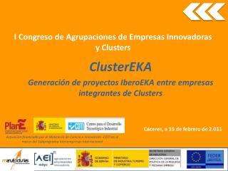 ClusterEKA Generaci n de proyectos IberoEKA entre empresas integrantes de Clusters