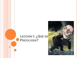 Lecci n I:  Qu  es la Psicolog a