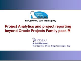 Project Analytics and project reporting beyond Oracle Projects Family pack M