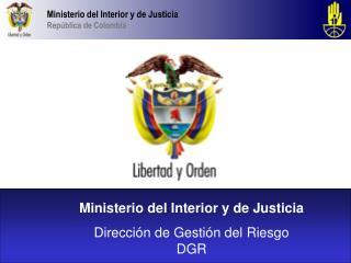 Ministerio del Interior y de Justicia Rep blica de Colombia