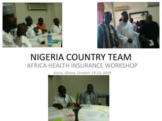 NIGERIA COUNTRY TEAM