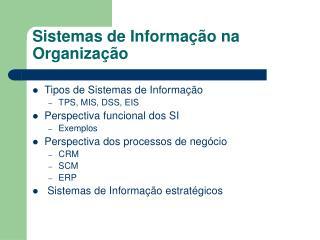 Sistemas de Informa  o na Organiza  o