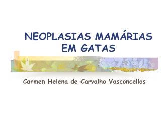 NEOPLASIAS MAM RIAS EM GATAS