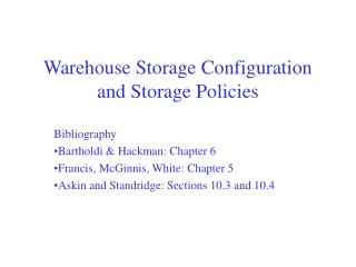 Warehouse Storage Configuration and Storage Policies