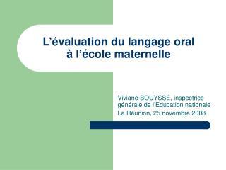 L  valuation du langage oral    l  cole maternelle