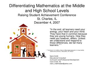 Differentiating Mathematics at the Middle and High School Levels Raising Student Achievement Conference St. Charles, IL